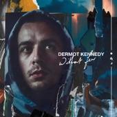 Dermot Kennedy - Days Like This