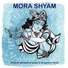 Mora Shyam