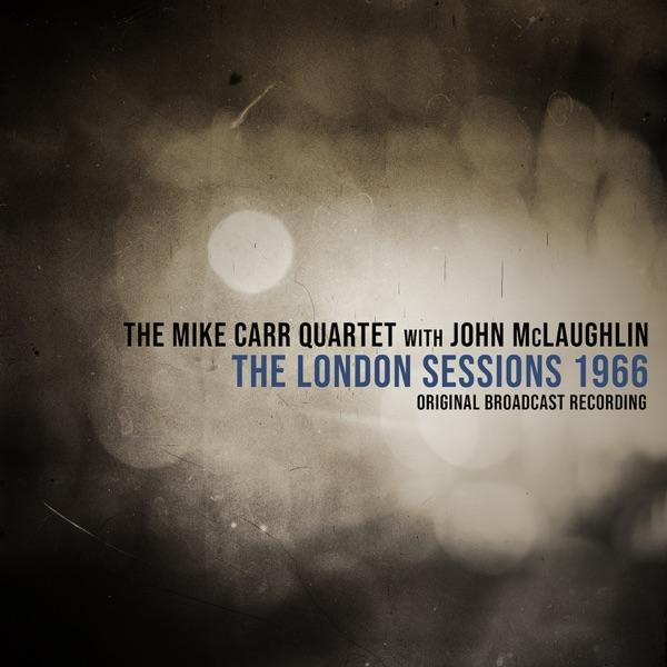 The London Sessions 1966 (feat. John McLaughlin) [Live 1966] - Single