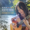 Xuefei Yang - Summertime - EP artwork