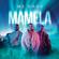 Mamela (Edit) - Mi Casa
