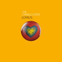 The Changcuters - Loyalis