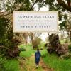 Oprah Winfrey - The Path Made Clear  artwork