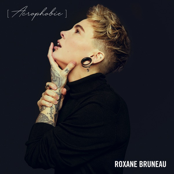 Roxane Bruneau– Acrophobie