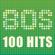 Vários intérpretes - 80s 100 Hits