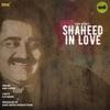 Shaheed In Love Single