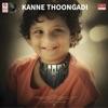 Kanne Thoongadi From Kaasuran Single