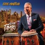 """Eddie Montalvo - El Changó de María (feat. Héctor """"Tempo"""" Alomar)"""