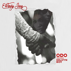 Wendy Shay - Odo feat. Kelvyn Boy