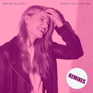 Might Not Like Me (Remixes) - Single Mp3 Download