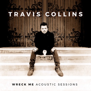 Travis Collins - Girl Outta the Country (Acoustic Sessions)