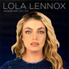Wherever You Go - Lola Lennox mp3