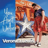 Veronica Lewis - You Ain't Unlucky