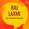 Raj Laxmi