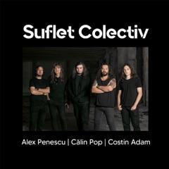 Suflet Colectiv (feat. Calin Pop & Costin Adam)