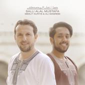 Salli Alal Mustafa Fiyashia  Mesut Kurtis & Ali Magrebi - Mesut Kurtis & Ali Magrebi