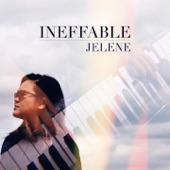 Jelene - Ineffable