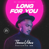 Long For You Feat. IBK TboneVibes - TboneVibes
