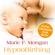 """Marie F. Mongan & Steven Halpern - Audio-Download zum Buch """"HypnoBirthing"""""""