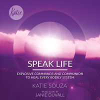 Janie Duvall & Katie Souza - Speak Life artwork