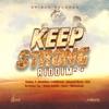 Keep Strong Riddim 2.0