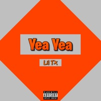 Yea Yea - Single by Lil TX on Apple Music