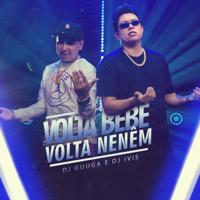 Album Volta Bebê, Volta Neném - DJ Guuga & DJ Ivis