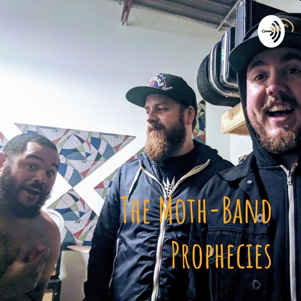 The Moth-Band Prophecies: A Sparrows Podcast