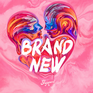 Sheppard - Brand New