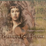Bronwyn Keith-Hynes - Fiddler's Pastime (feat. Laura Orshaw)