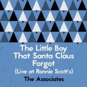 The Associates - The Little Boy That Santa Claus Forgot (Live at Ronnie Scott's)