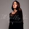 Natalie Taylor - I'll Stand by You  arte