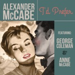 Alexander McCabe - You Really Don't Care (feat. George Coleman)