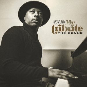 Myron Butler - My Tribute: The Sound (Instrumental)