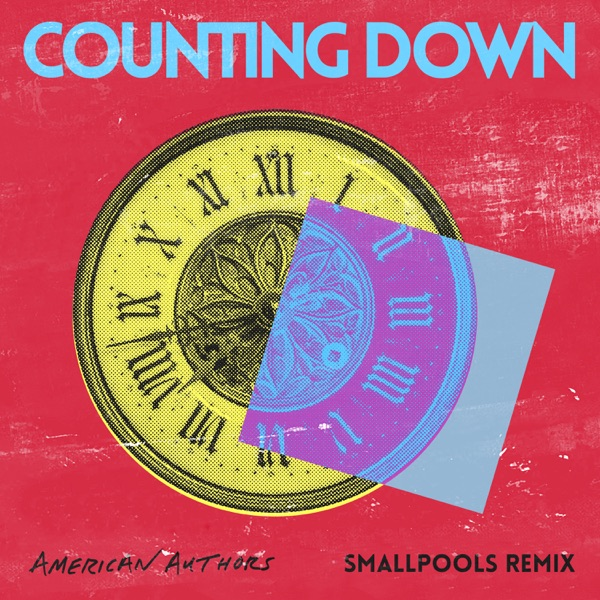 Counting Down (Smallpools Remix) - Single