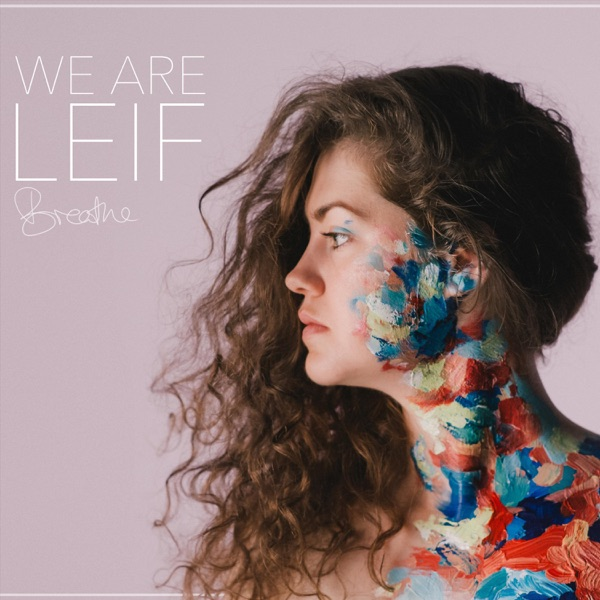 We Are Leif - Skip To Love