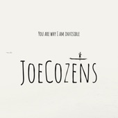JoeCozens - You Are the Reason Why I Am Invisible, Pt. 1