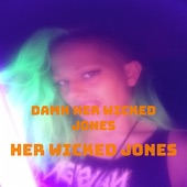 Her Wicked Jones - Take This