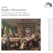 Christopher Hogwood, Academy of Ancient Music - Eight Overtures by Thomas Arne - Overture No 1 in E minor