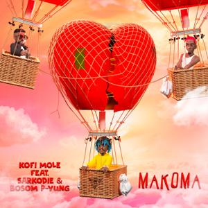 Kofi Mole - Makoma feat. Sarkodie & Bosom P-Yung