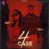 4 Case feat Afsana Khan Single