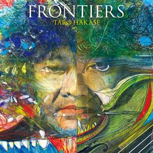 葉加瀬太郎 - FRONTIERS