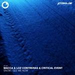 Macca, Loz Contreras & Critical Event - Snow