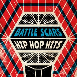 Battle Scars: Hip Hop Hits
