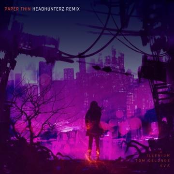Illenium, Tom DeLonge & Angels & Airwaves – Paper Thin (Headhunterz Remix) – Single