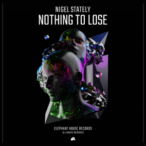 Nigel Stately - Nothing to Lose