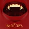 Violent Times EP - LOTi