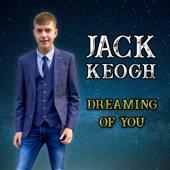 Dreaming of You - Jack Keogh