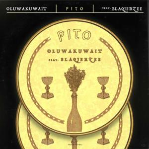 Oluwa Kuwait & Blaq Jerzee - Pito