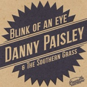 Danny Paisley & The Southern Grass - Blink Of An Eye
